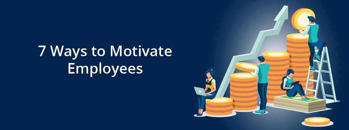 7 ways to motivate employees and increase productivity